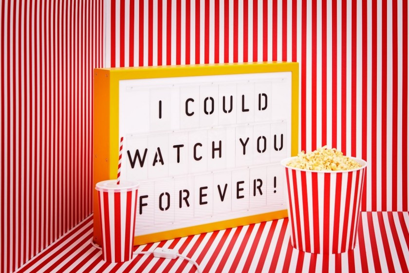 I could watch you forever